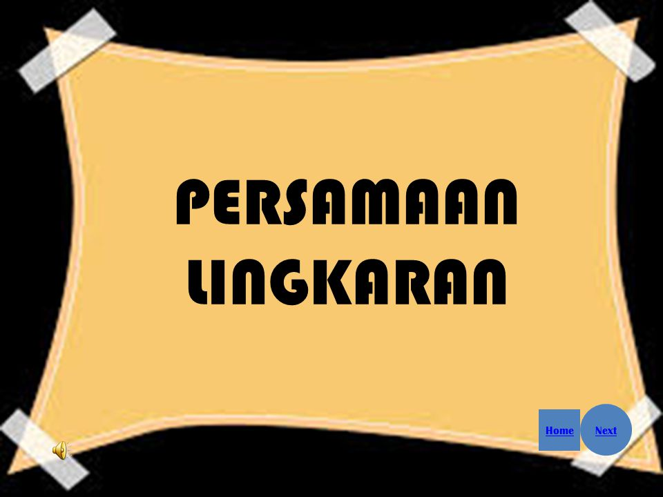 Supported by: Persamaan Lingkaran Prev Home Next