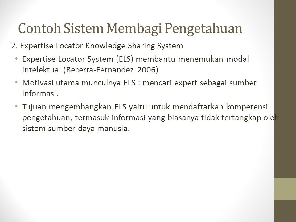 Contoh Sistem Membagi Pengetahuan 2.