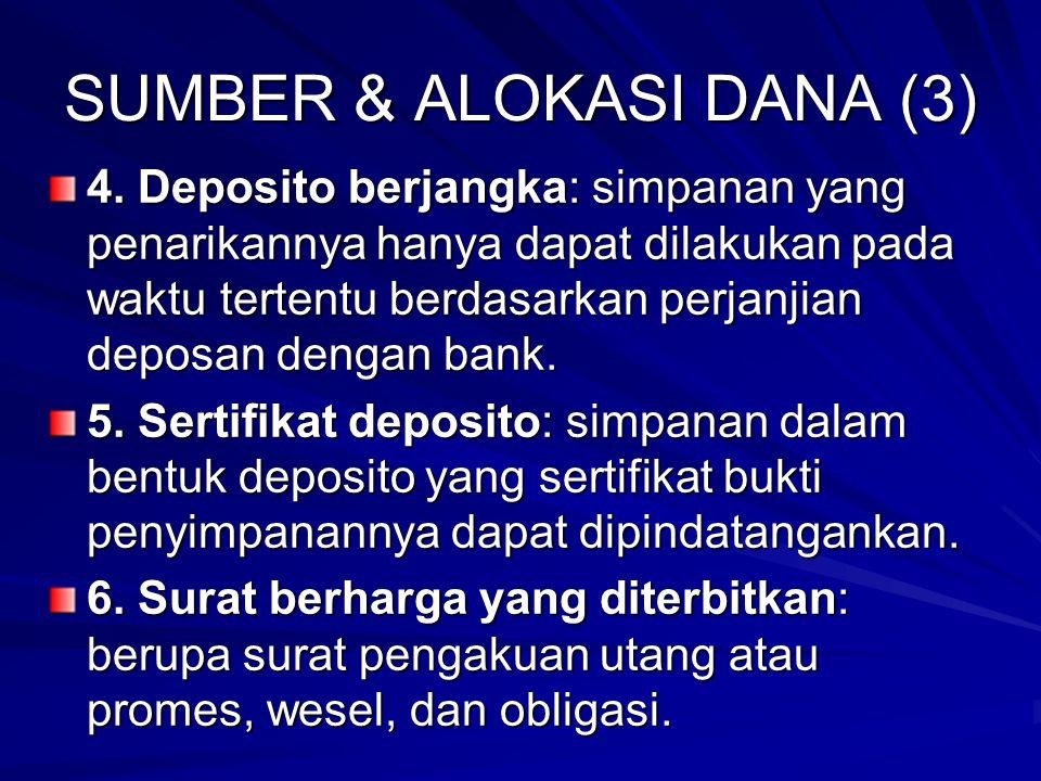 SUMBER & ALOKASI DANA (3) 4.