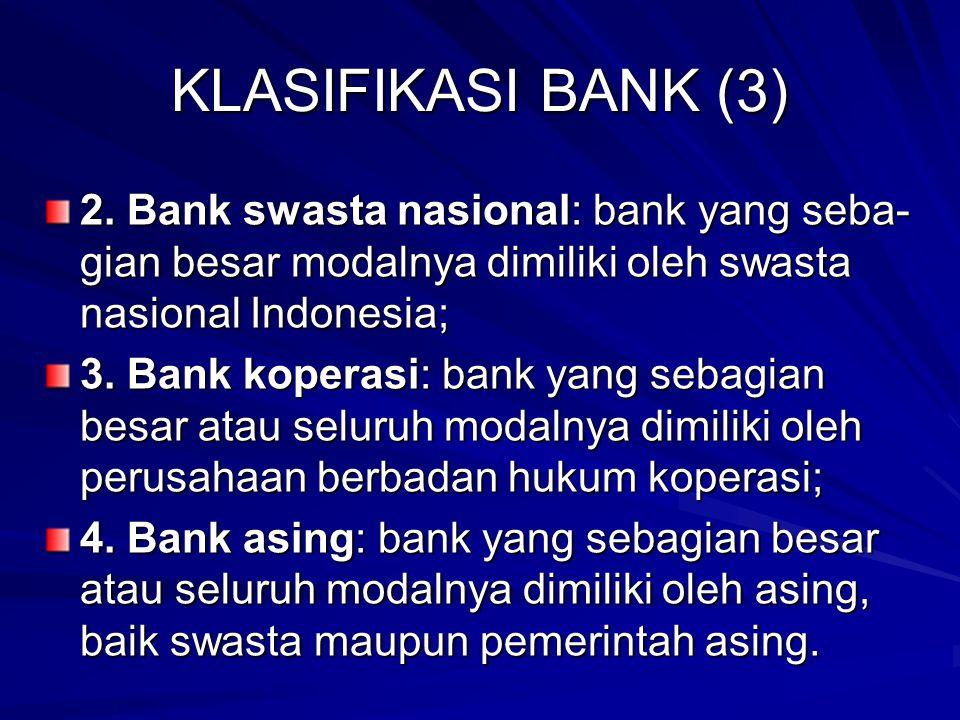 KLASIFIKASI BANK (3) 2.