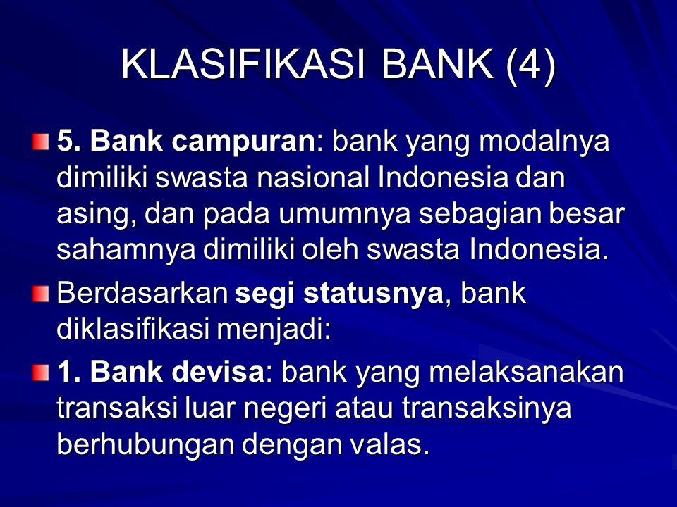 KLASIFIKASI BANK (4) 5.
