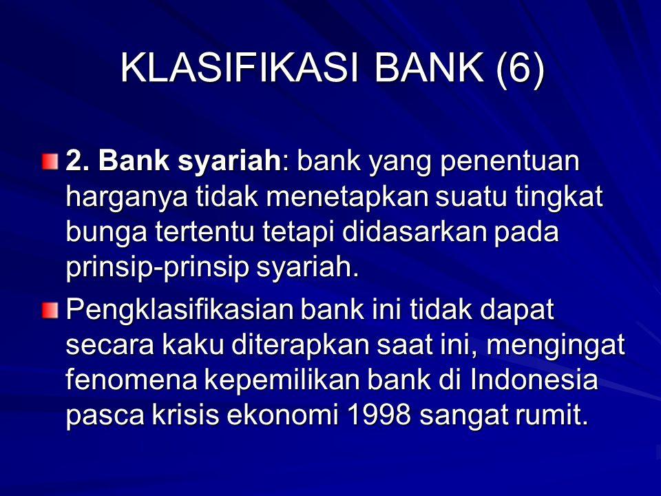 KLASIFIKASI BANK (6) 2.