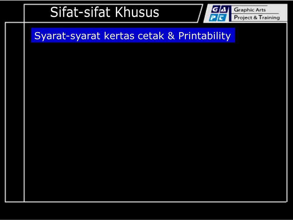 Syarat-syarat kertas cetak & Printability