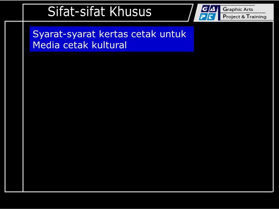 Syarat-syarat kertas cetak untuk Media cetak kultural