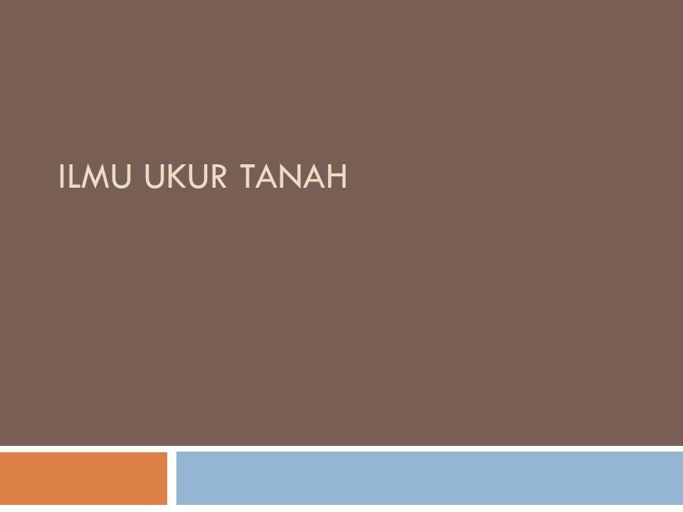 ILMU UKUR TANAH