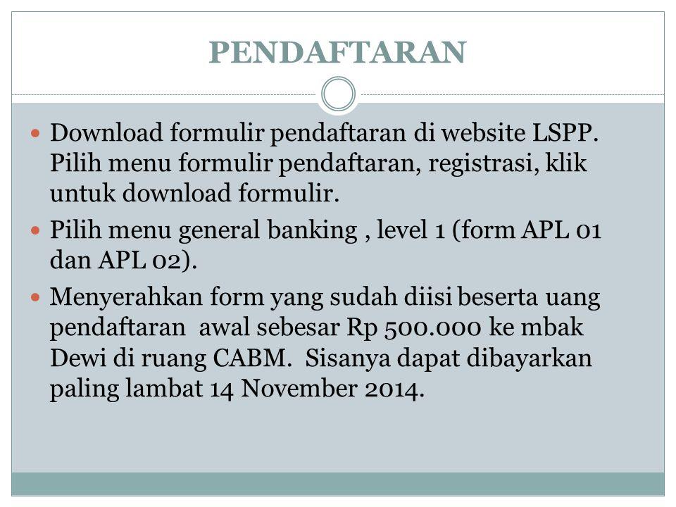 PENDAFTARAN Download formulir pendaftaran di website LSPP. Pilih menu formulir pendaftaran, registrasi, klik untuk download formulir. Pilih menu gener