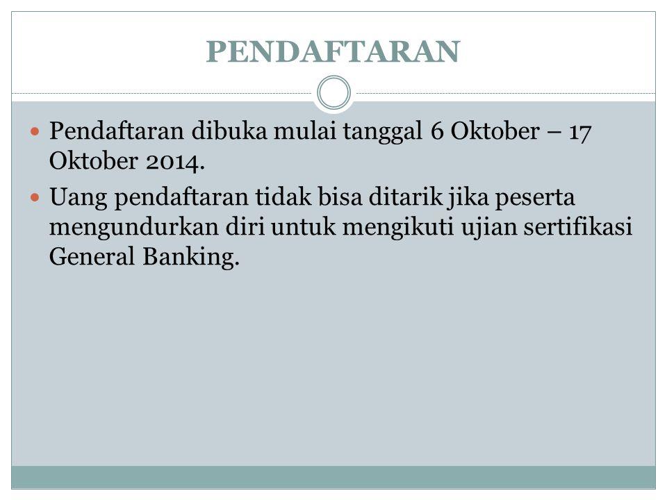 PENDAFTARAN Pendaftaran dibuka mulai tanggal 6 Oktober – 17 Oktober 2014. Uang pendaftaran tidak bisa ditarik jika peserta mengundurkan diri untuk men