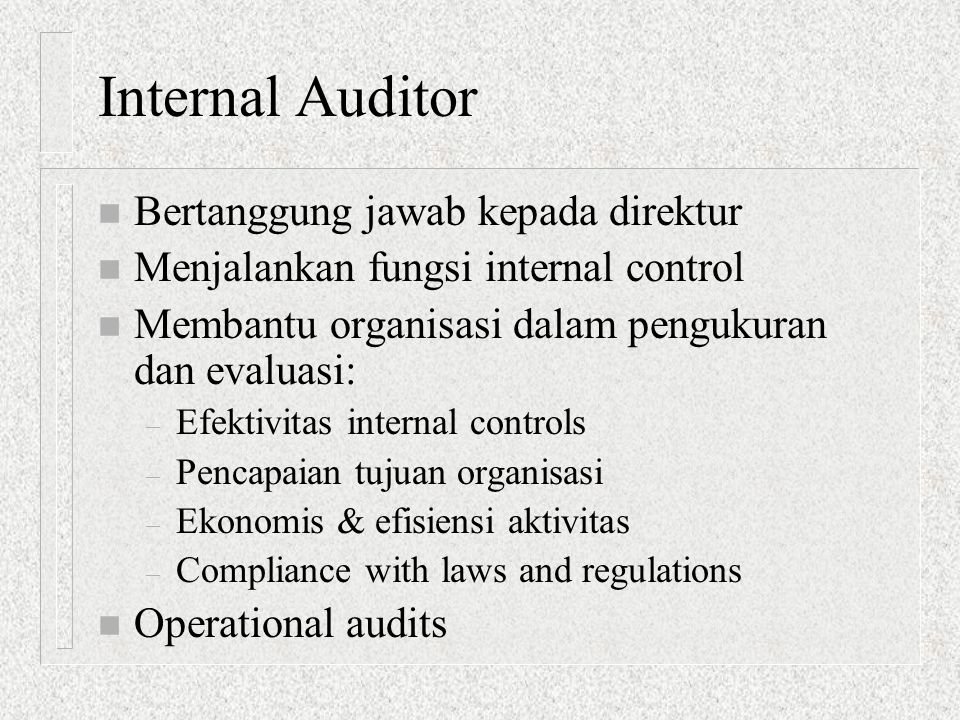 THE NATURE OF AUDITING n Collection of audit evidence – The following are among the most commonly used evidence collection methods: n Observation n Review of documentation Review documents to understand how an AIS or an internal control system is supposed to function.
