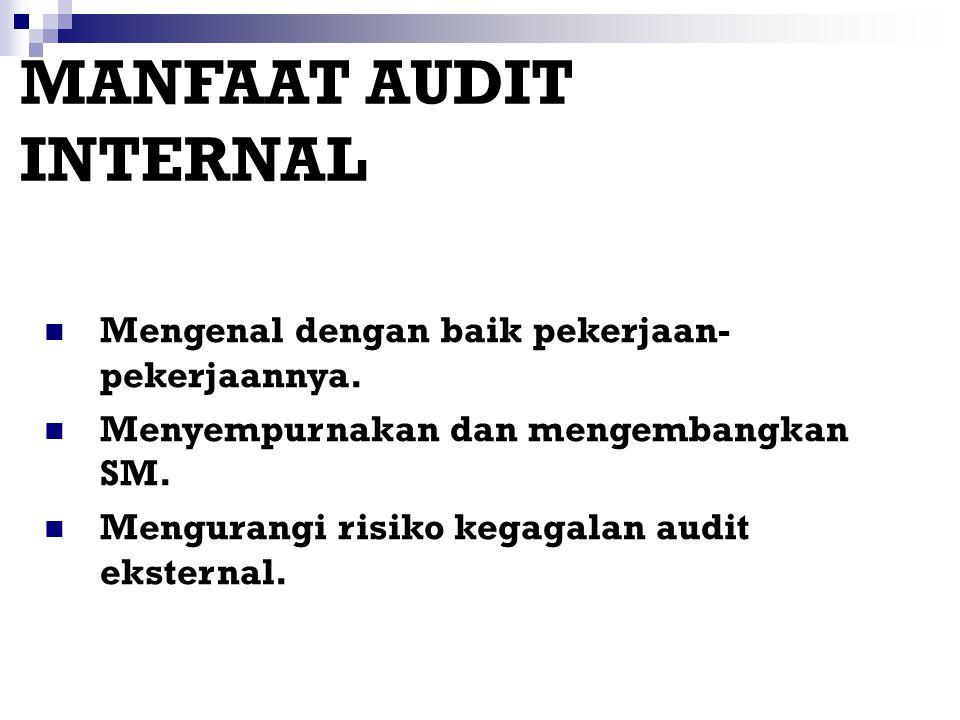 Klasifikasi Audit: 1)Audit tipe pertama (audit internal): Audit secara internal dalam organisasi berdasarkan standar yang dimiliki organisasi itu send