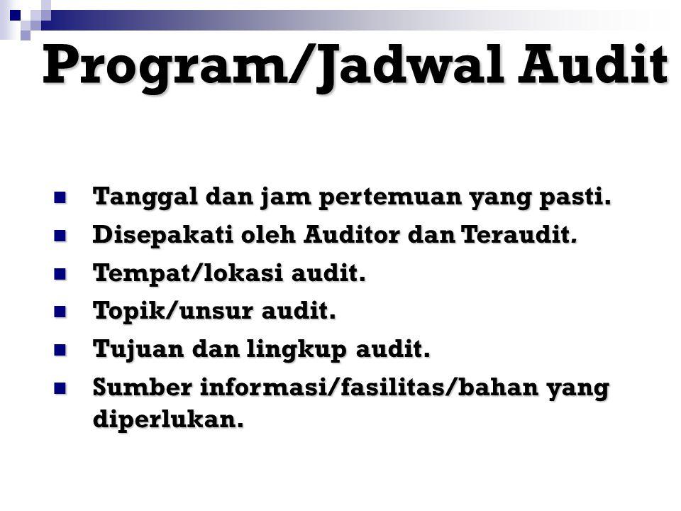 Peran dan Tanggungjawab Manajemen Teraudit Memberikan Memberikan informasi kepada pejabat yang relevan tentang tujuan dan lingkup audit. Mendampingi M