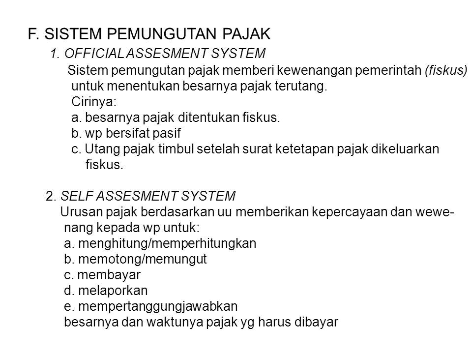 F.SISTEM PEMUNGUTAN PAJAK 1.