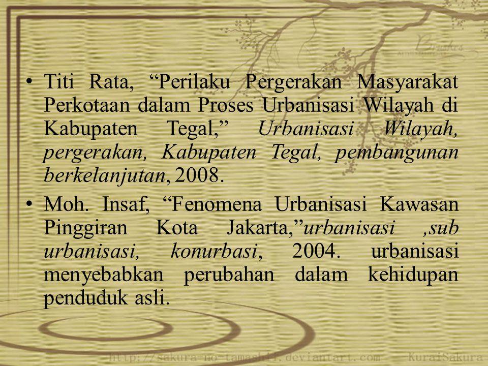 "Titi Rata, ""Perilaku Pergerakan Masyarakat Perkotaan dalam Proses Urbanisasi Wilayah di Kabupaten Tegal,"" Urbanisasi Wilayah, pergerakan, Kabupaten Te"