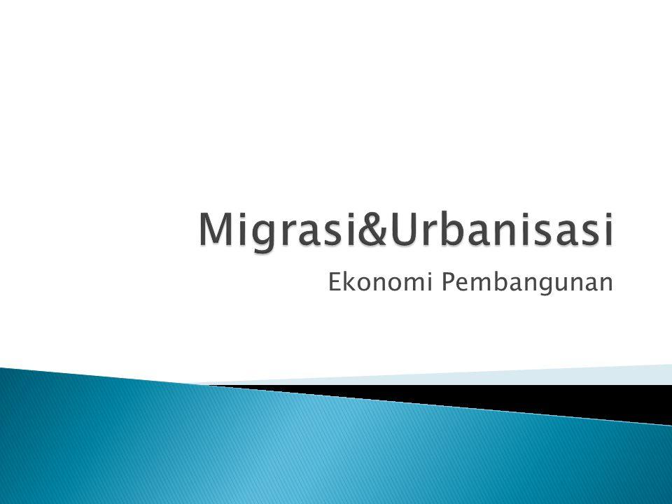  Urbanisasi  Pertumbuhan Ekonomi  Pertumbuhan Ekonomi  Urbanisasi  Urbanisasi  Tulang punggung Pembangunan  Bagian penting dari perdagangan, Peningkatan human capital, dan peningkatan inovasi.