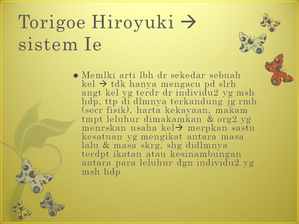 Torigoe Hiroyuki  sistem Ie