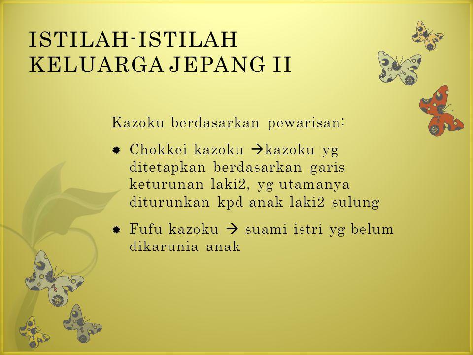 ISTILAH-ISTILAH KELUARGA JEPANG II