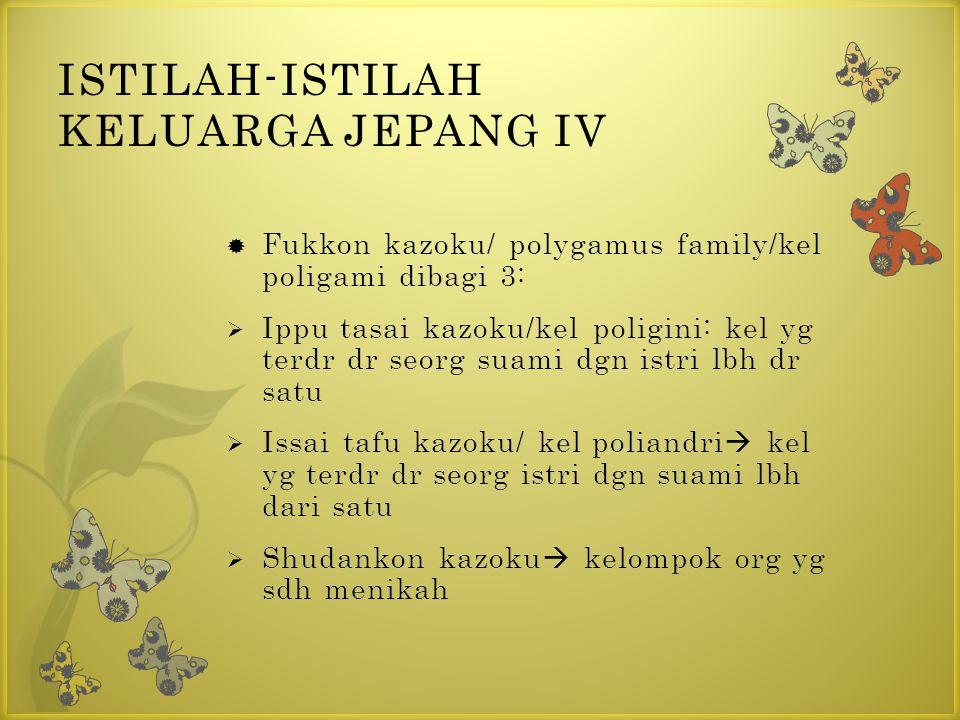 ISTILAH-ISTILAH KELUARGA JEPANG IV