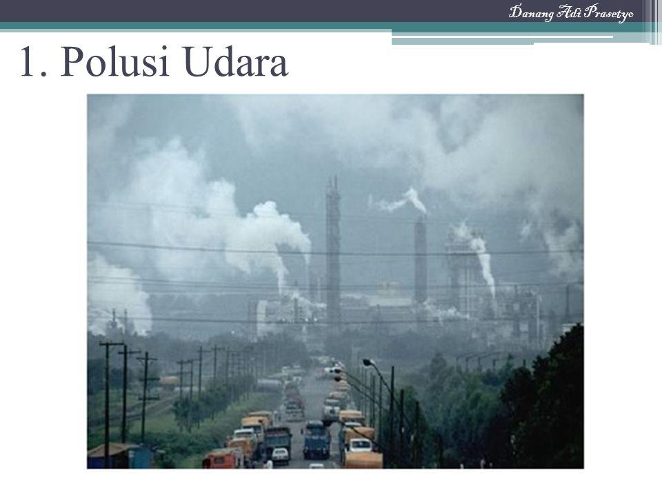 1. Polusi Udara