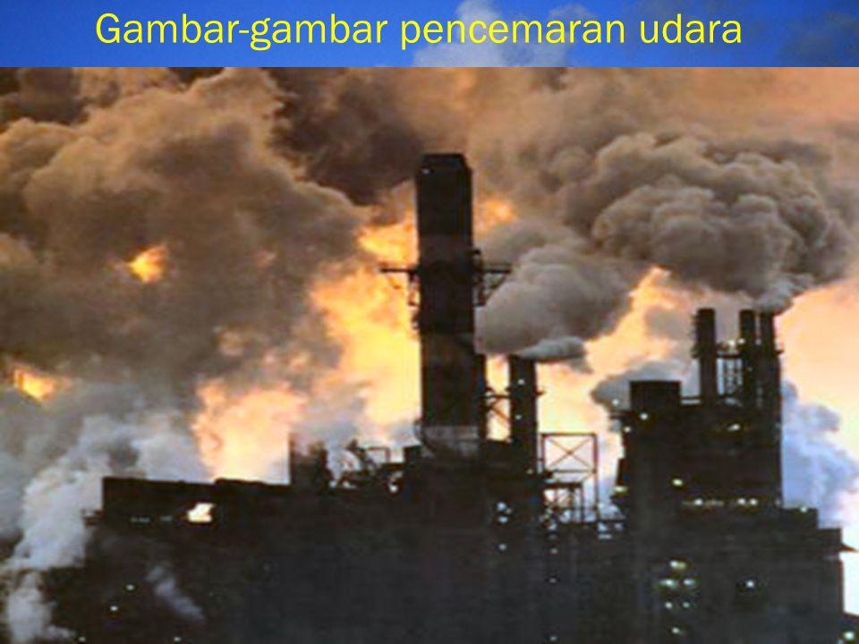 Gambar-gambar pencemaran udara