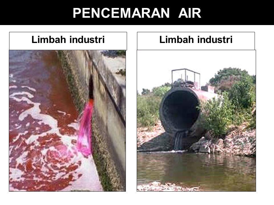 PENCEMARAN AIR Limbah industri