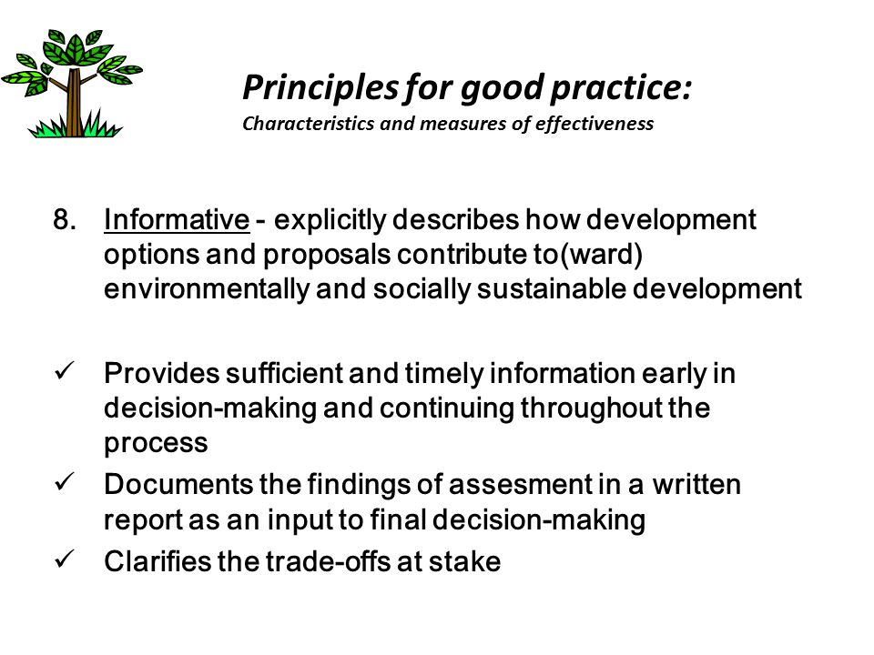 8.Informative - explicitly describes how development options and proposals contribute to(ward) environmentally and socially sustainable development Pr