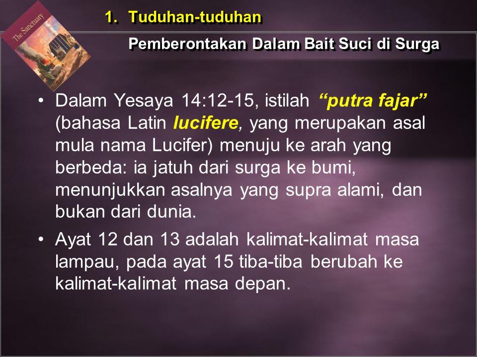"""Dalam Yesaya 14:12-15, istilah """"putra fajar"""" (bahasa Latin lucifere, yang merupakan asal mula nama Lucifer) menuju ke arah yang berbeda: ia jatuh dari"""