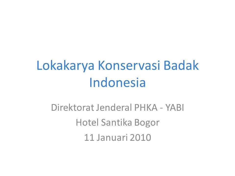Lokakarya Konservasi Badak Indonesia Direktorat Jenderal PHKA - YABI Hotel Santika Bogor 11 Januari 2010