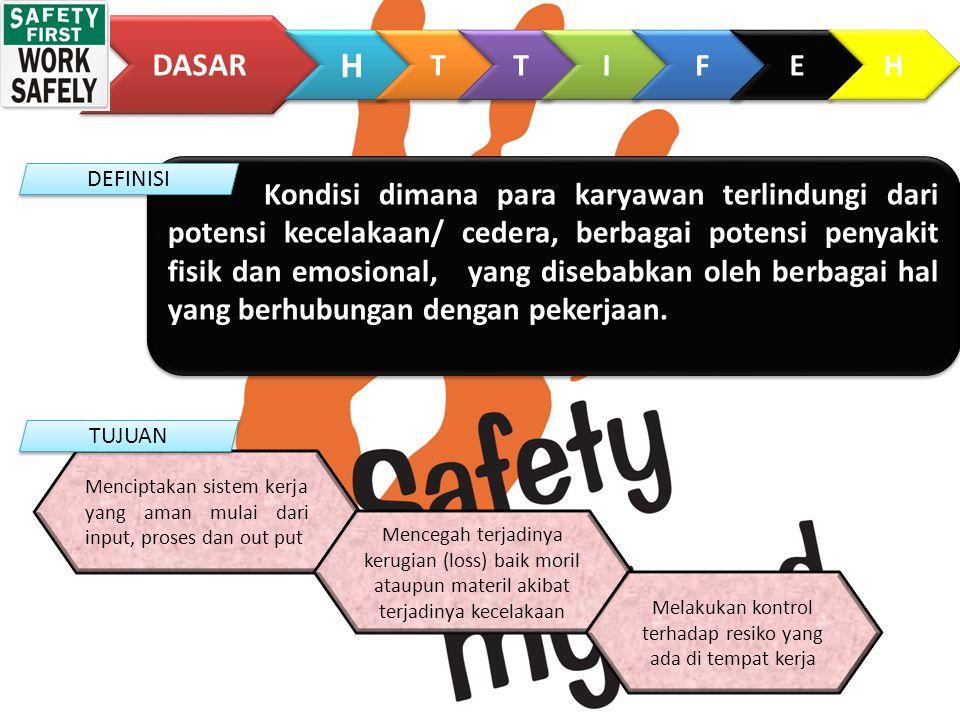 Kondisi dimana para karyawan terlindungi dari potensi kecelakaan/ cedera, berbagai potensi penyakit fisik dan emosional, yang disebabkan oleh berbagai