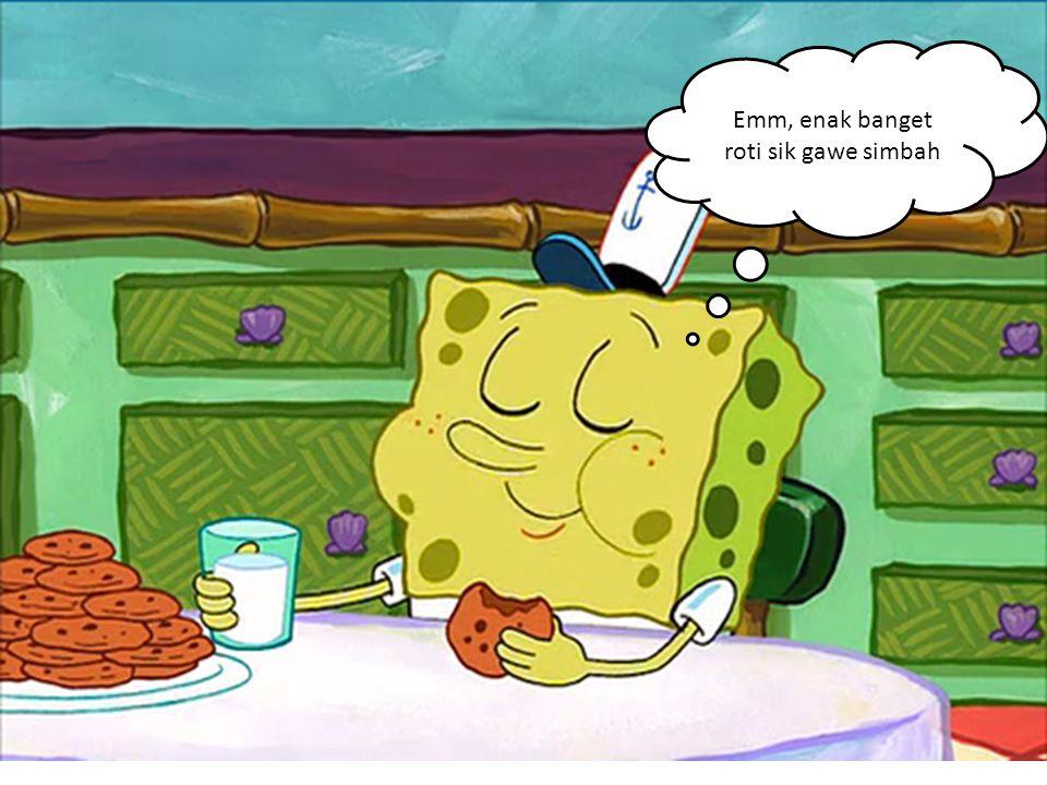 Emm, enak banget roti sik gawe simbah