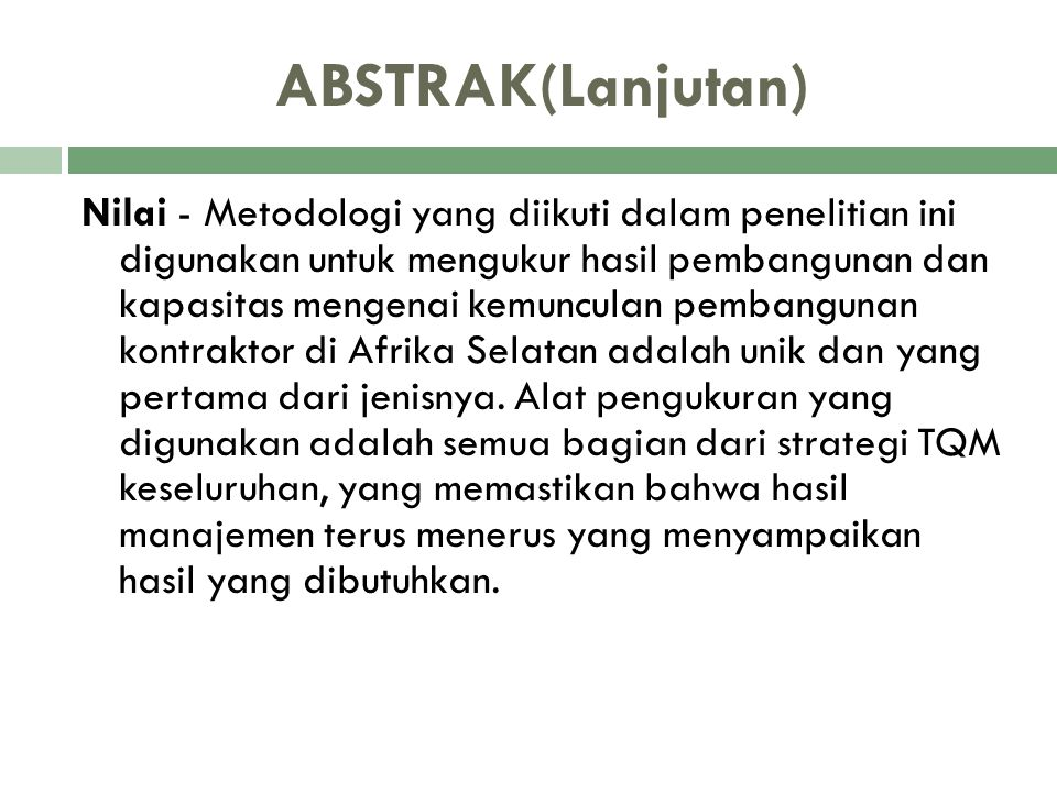 ABSTRAK(Lanjutan) Nilai - Metodologi yang diikuti dalam penelitian ini digunakan untuk mengukur hasil pembangunan dan kapasitas mengenai kemunculan pe