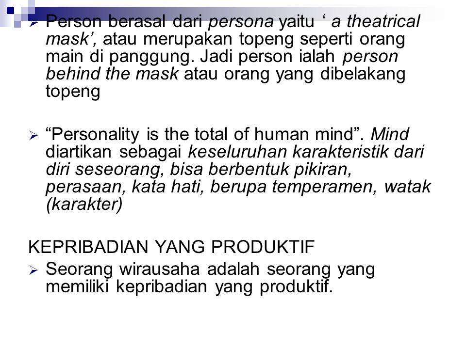  Person berasal dari persona yaitu ' a theatrical mask', atau merupakan topeng seperti orang main di panggung.