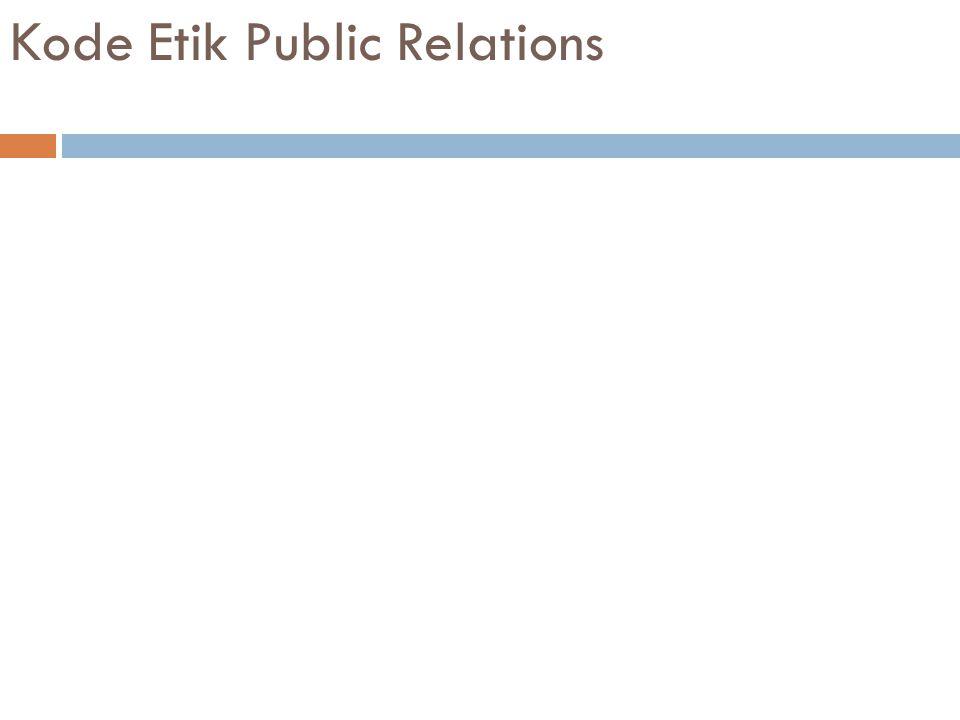 Kode Etik Public Relations