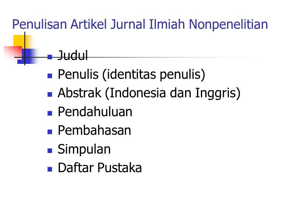 Draf Artikel Jurnal Ilmiah dari Hasil Penelitian Judul Penulis (identitas penulis) Abstrak (Indonesia dan Inggris) Pendahuluan Metode Penelitian Hasil