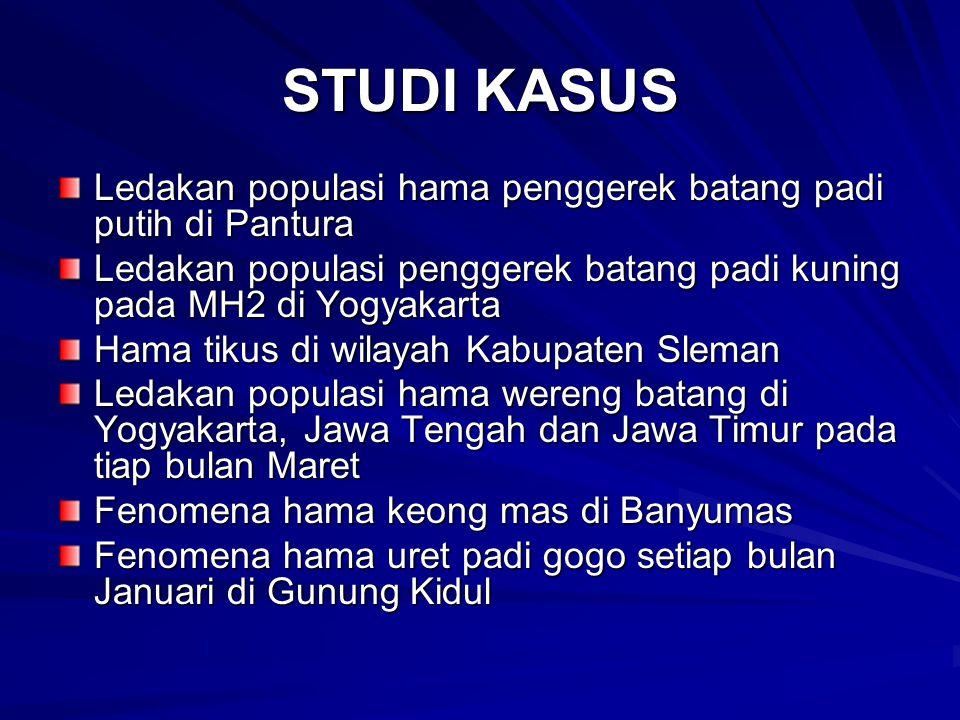 STUDI KASUS Ledakan populasi hama penggerek batang padi putih di Pantura Ledakan populasi penggerek batang padi kuning pada MH2 di Yogyakarta Hama tik