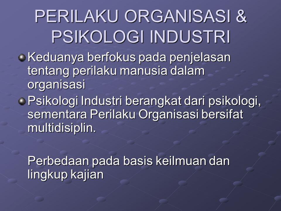 PERILAKU ORGANISASI & TEORI ORGANISASI Perilaku organisasi mempelajari perilaku individu / kelompok dalam organisasi dan aplikasinya (analisis Mikro).
