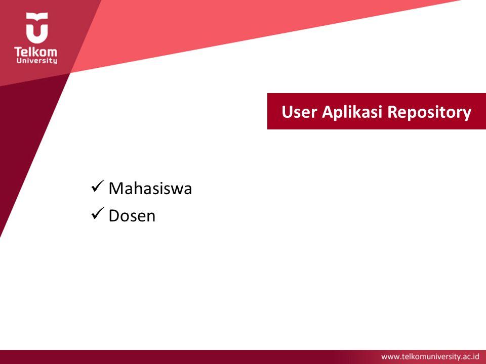User Aplikasi Repository Mahasiswa Dosen