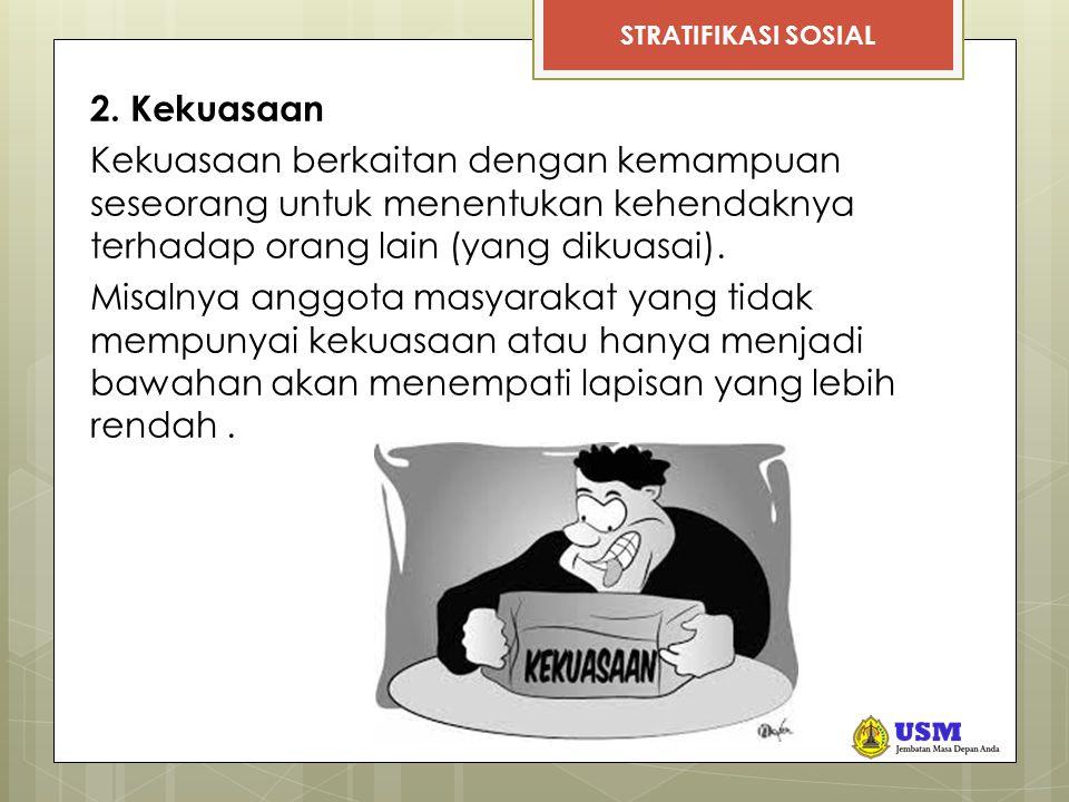 STRATIFIKASI SOSIAL 2.