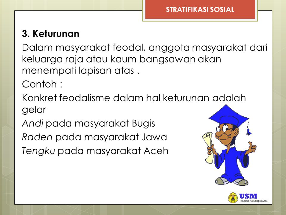 STRATIFIKASI SOSIAL 3.