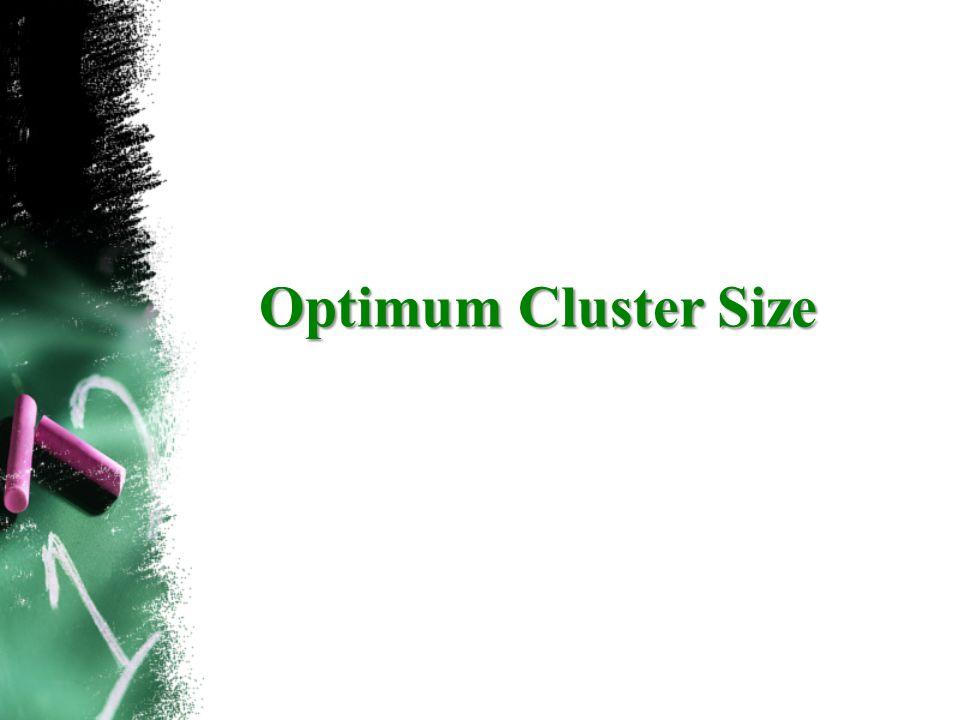 Optimum Cluster Size