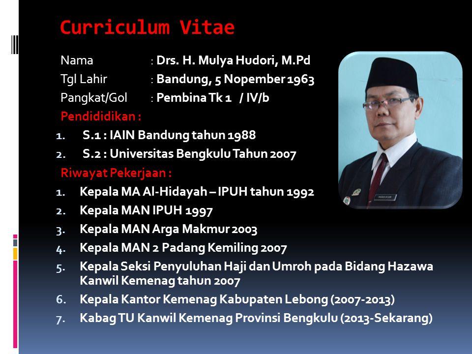 Terwujudnya Masyarakat Provinsi Bengkulu yang Taat Beragama, Rukun, Cerdas, Mandiri, dan Sejahtera Lahir Batin .