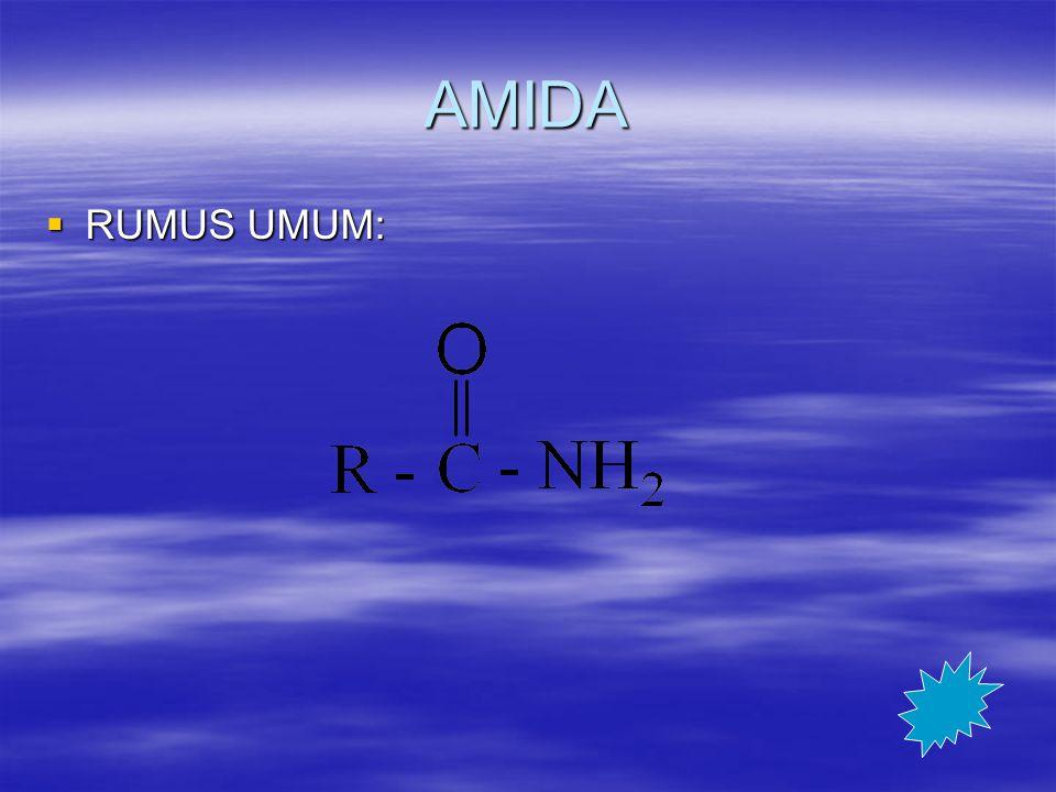 AMIDA  RUMUS UMUM:
