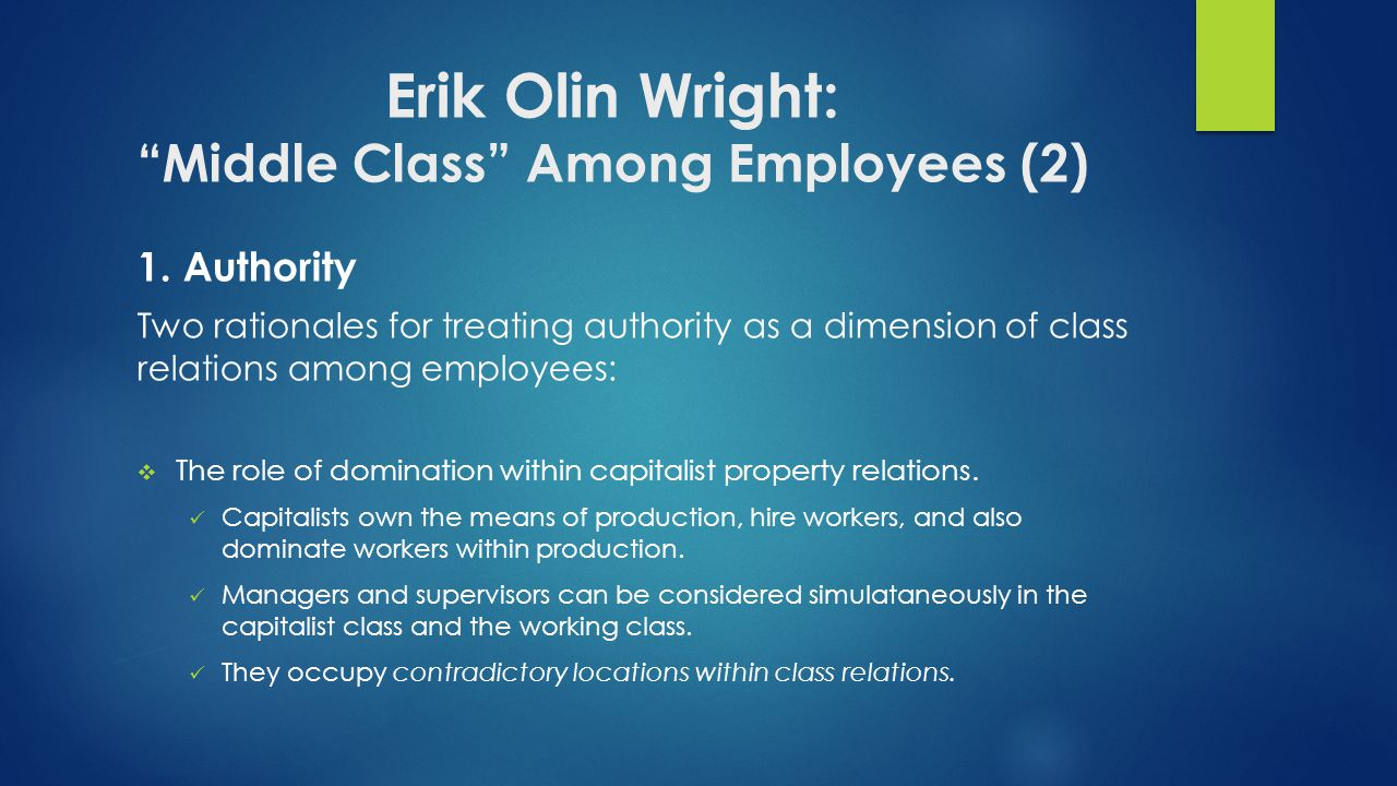 Erik Olin Wright: Middle Class Among Employees (2) 1.