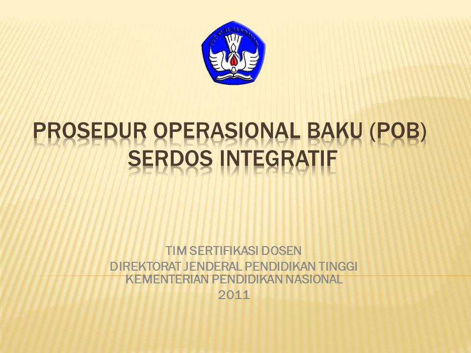 TIM SERTIFIKASI DOSEN DIREKTORAT JENDERAL PENDIDIKAN TINGGI KEMENTERIAN PENDIDIKAN NASIONAL 2011