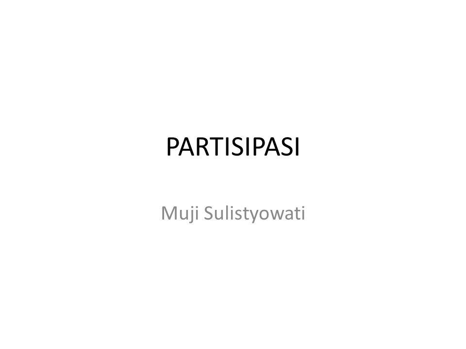 PARTISIPASI Muji Sulistyowati