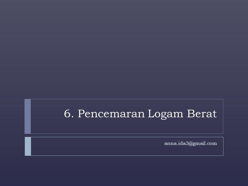 LOGAM BERAT Definisi :  Specific gravity (> 4)  Lokasi dalam unsur periodik : logam transisi & trace element  Mengakibatkan respon biologis yang spesifik Definisi :  Specific gravity (> 4)  Lokasi dalam unsur periodik : logam transisi & trace element  Mengakibatkan respon biologis yang spesifik