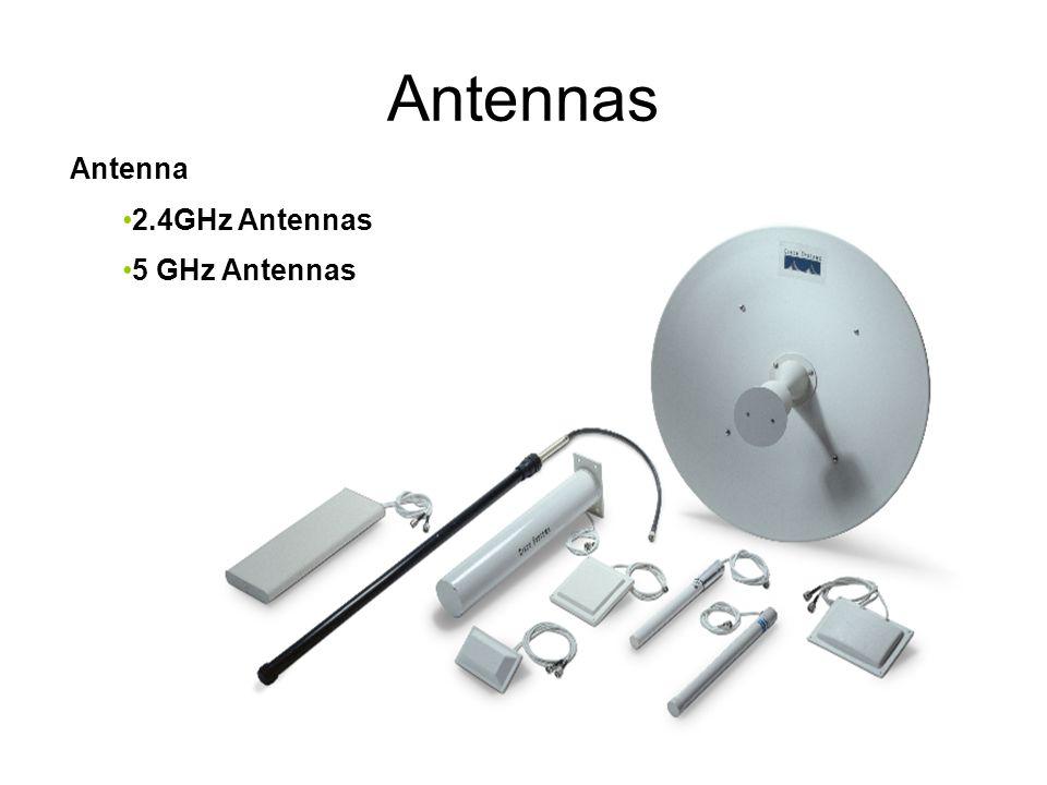 Antennas Antenna 2.4GHz Antennas 5 GHz Antennas