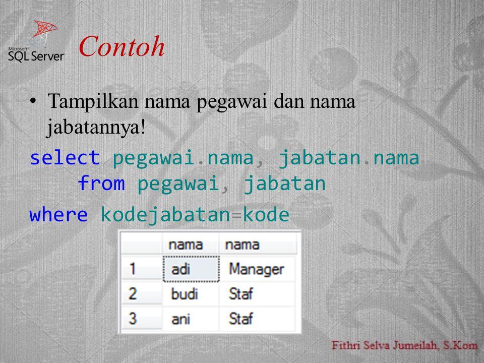 Contoh Tampilkan nama pegawai dan nama jabatannya.