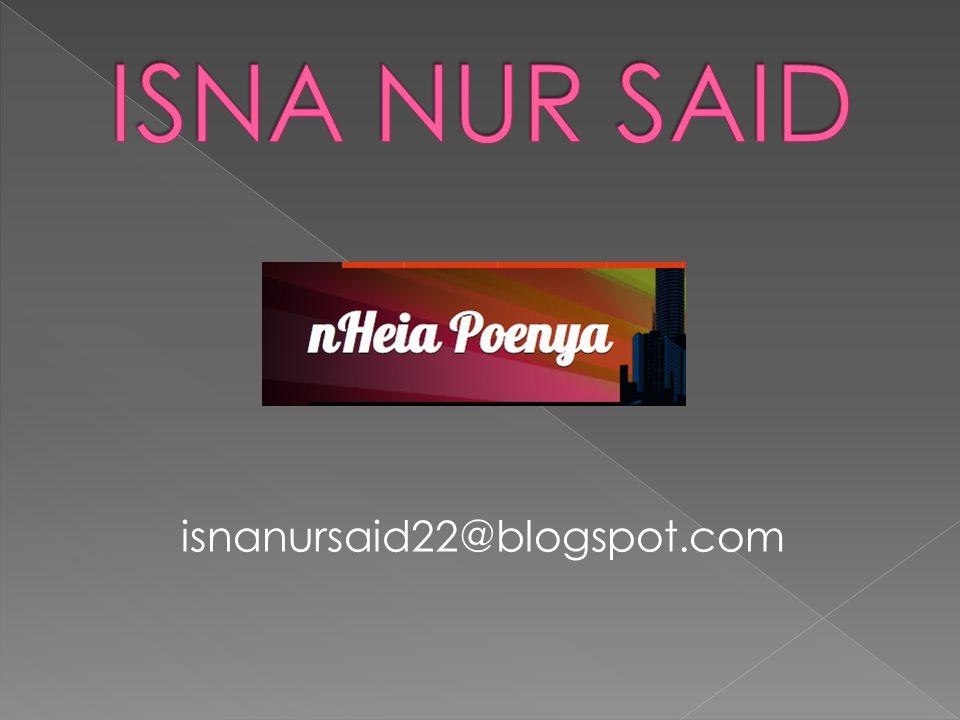 isnanursaid22@blogspot.com
