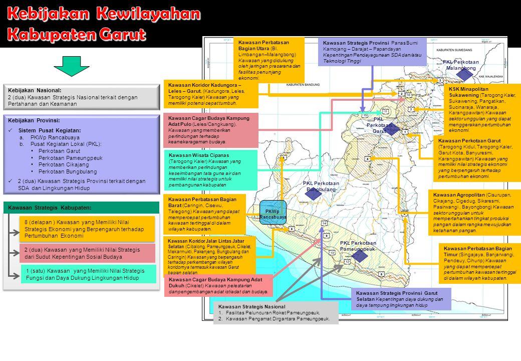Kawasan Perbatasan Bagian Utara (Bl. Limbangan–Malangbong) Kawasan yang didukung oleh jaringan prasarana dan fasilitas penunjang ekonomi. Kawasan Kori