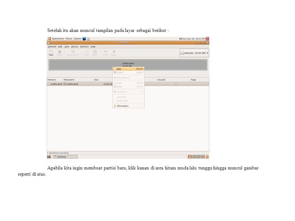 Setelah klik kanan di area hitam maka akan muncul gambar seperti berikut : Klik Create untuk memulai membuat partisi.
