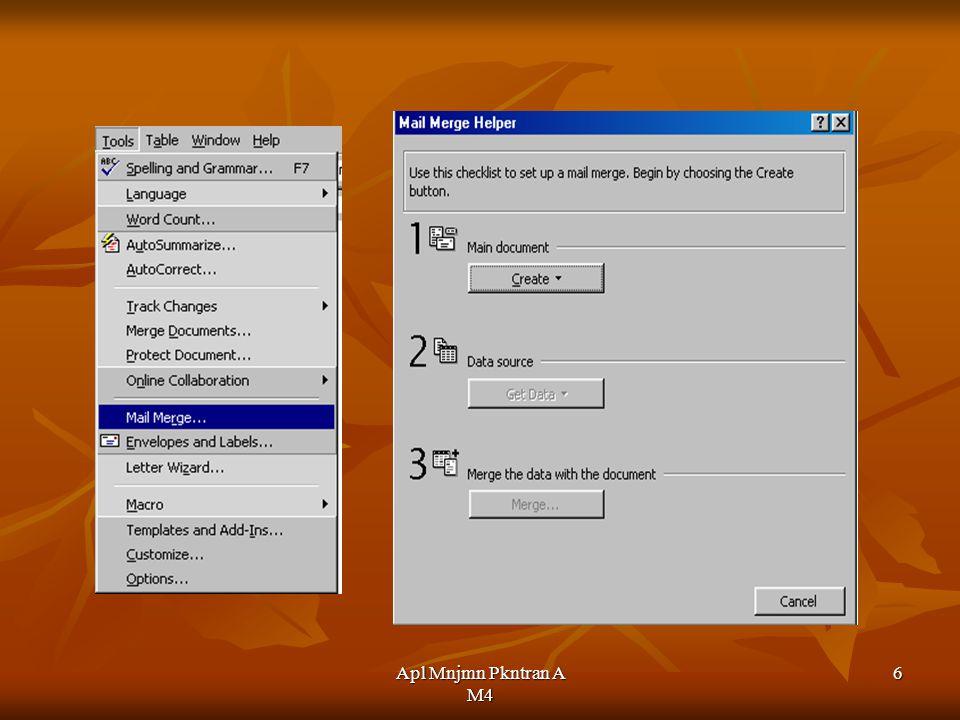 Apl Mnjmn Pkntran A M4 17 Amplop Surat Tunggal Klik menu Tools, pilih perintah Envelopes and Labels.